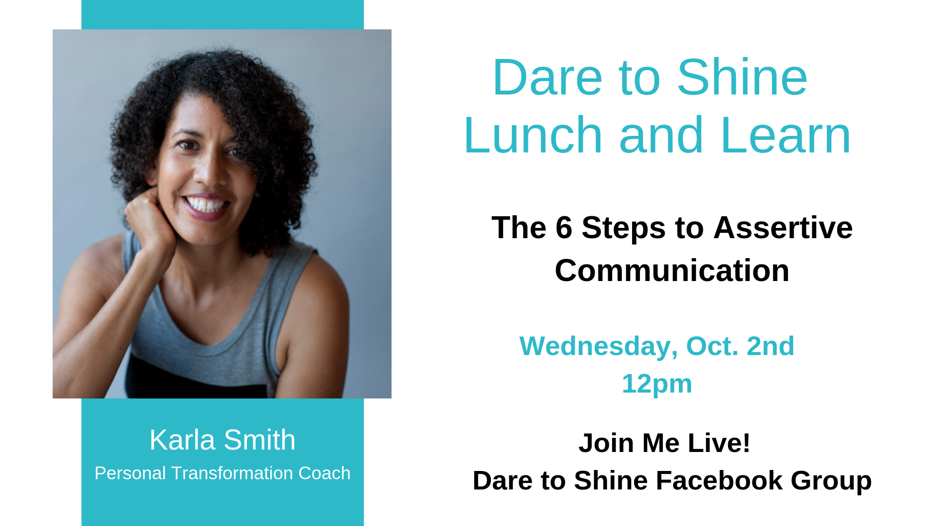 Lunch and Learn Event on Dare to Shine Facebook Group Page
